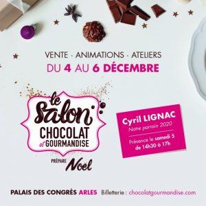 Salon Chocolat et Gourmandise 2020 à Arles @ Palais des Confrés Arles